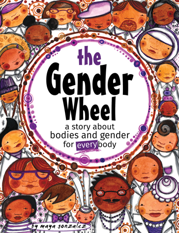 The Gender Wheel by Maya Gonzalez