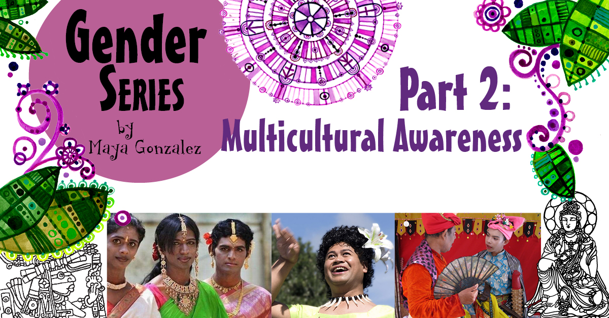 5 Part Gender Series - Part 2: Multicultural Awareness
