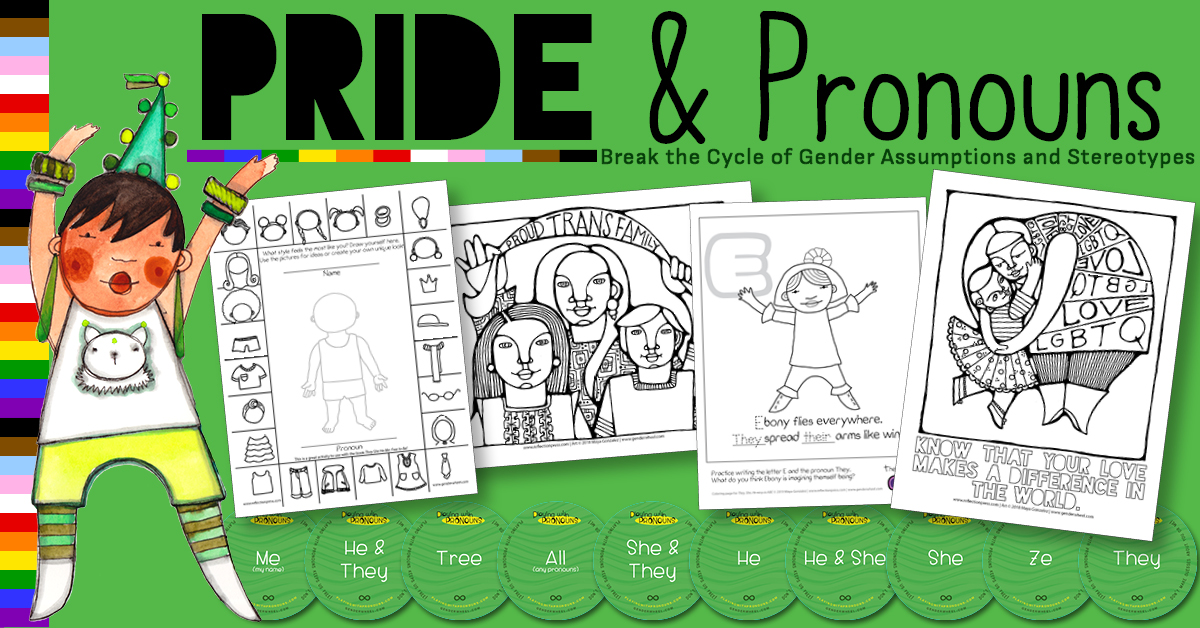 Pride & Pronouns - resources for talking to kids about Pronouns & Gender