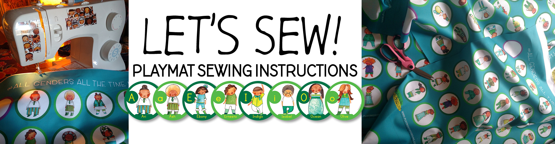 Playing with Pronouns Playmat Sewing Instructions